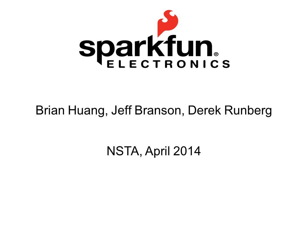 Brian Huang, Jeff Branson, Derek Runberg NSTA, April 2014