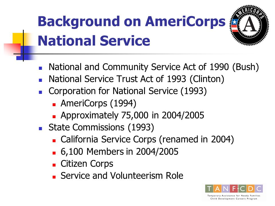 ELSRAP – AmeriCorps and Community Colleges Chancellor's Office Programs (1997-2003) FCCC AmeriCorps Programs (1994-now) AmeriCorps Local Emergency Readiness Teams Project (5 campuses, 184 members) Foster Youth Mentoring Project (11 campuses, 340 members) Teacher, Reading and Math Development Partnerships Program (13 campuses, 490 members)