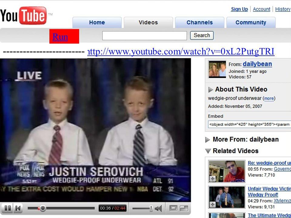 http://www.youtube.com/watch?v=0xL2PutgTRI Run -------------------------