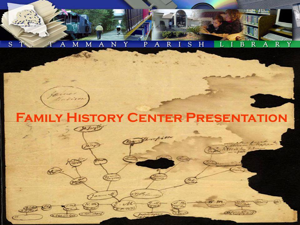 Family History Center Presentation