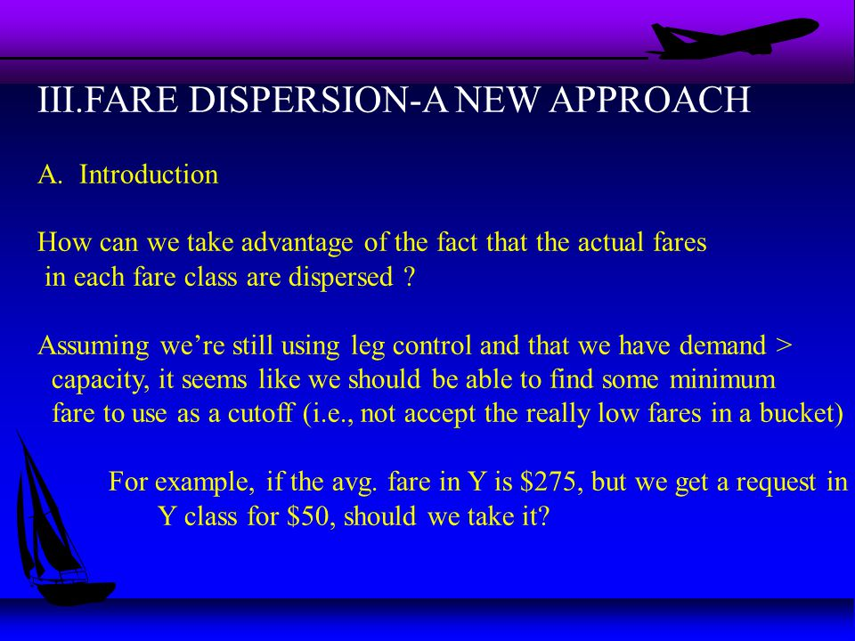 III.FARE DISPERSION-A NEW APPROACH A.