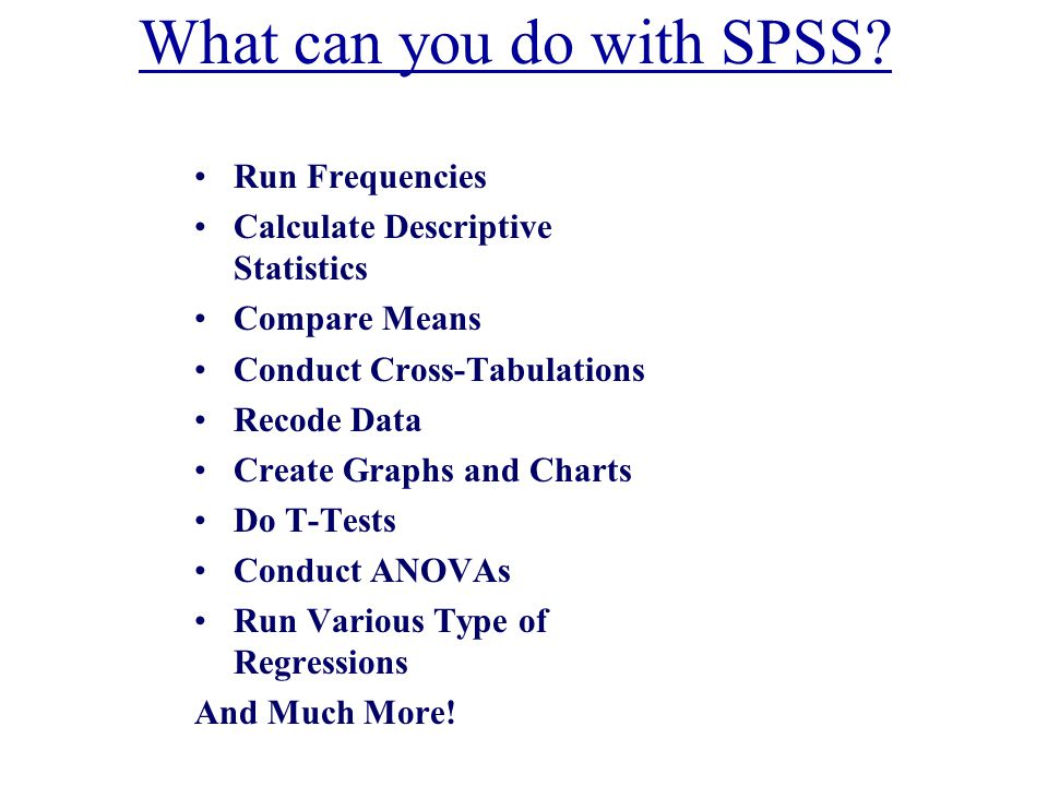 What can you do with SPSS.