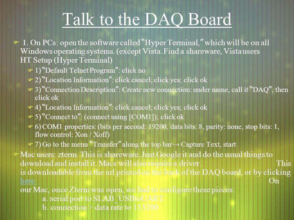Talk to the DAQ Board  1.