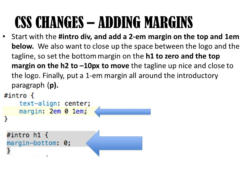 Start with the #intro div, and add a 2-em margin on the top and 1em below.