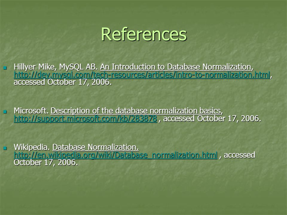 References Hillyer Mike, MySQL AB.