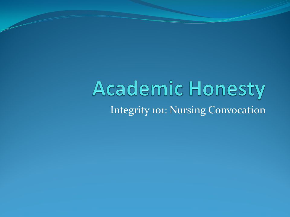 Integrity 101: Nursing Convocation
