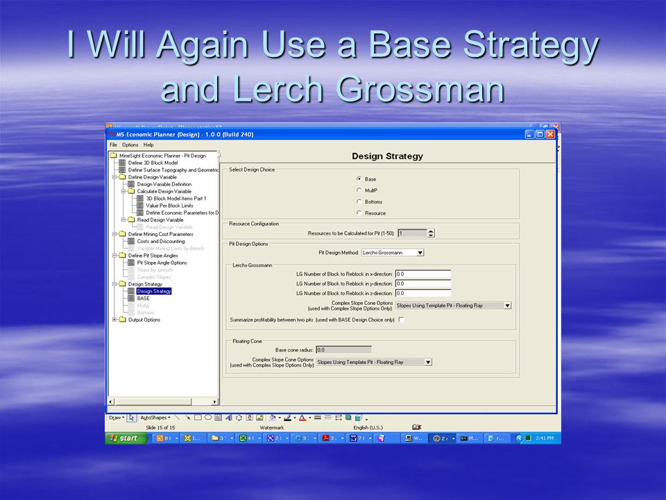 I Will Again Use a Base Strategy and Lerch Grossman
