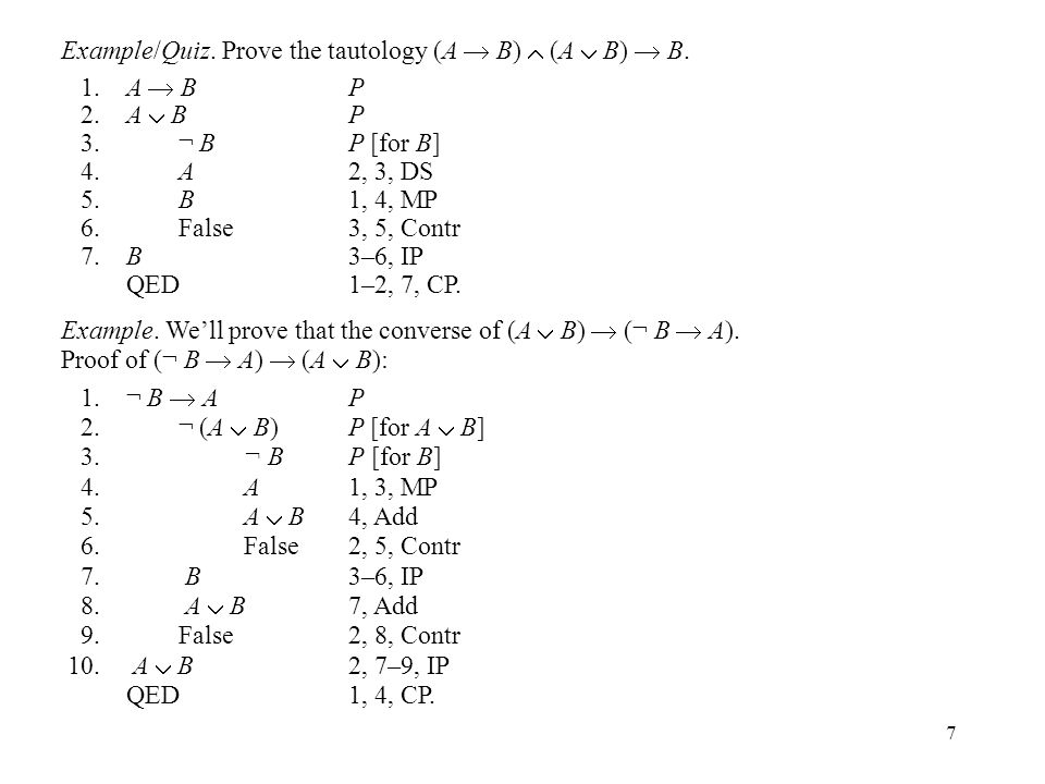 8 Example.We'll give two proofs of the tautology (A  C)  (B  C)  (A  B  C).