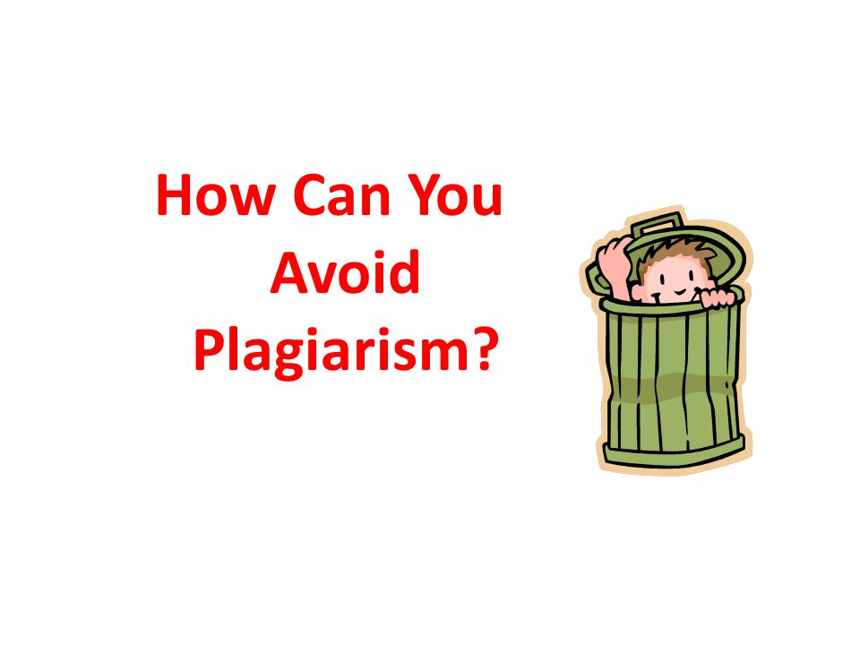 How Can You Avoid Plagiarism?
