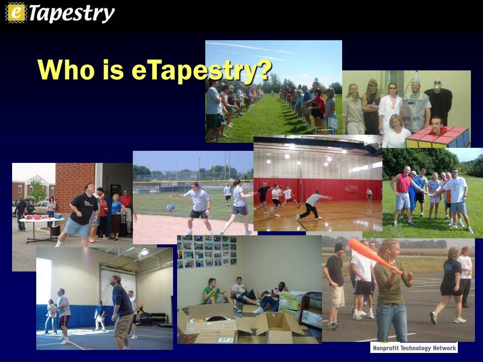 www.etapestry.com Who is eTapestry?