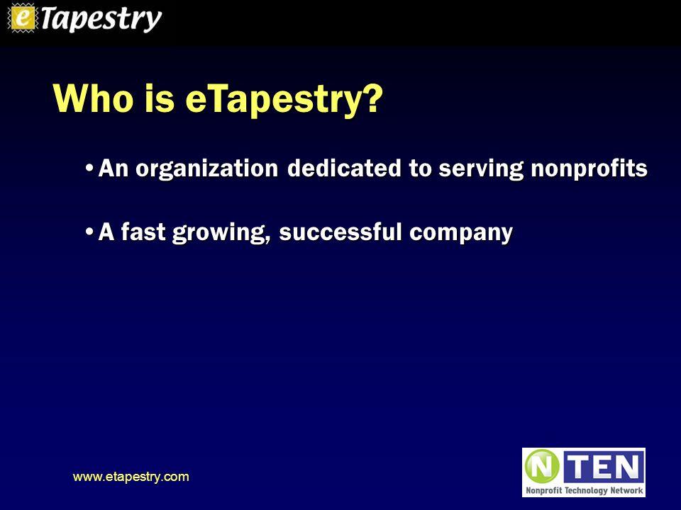 www.etapestry.com Who is eTapestry.
