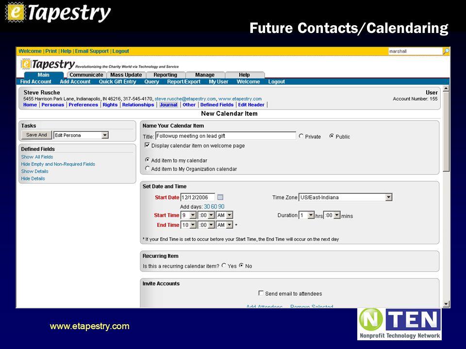 www.etapestry.com Future Contacts/Calendaring