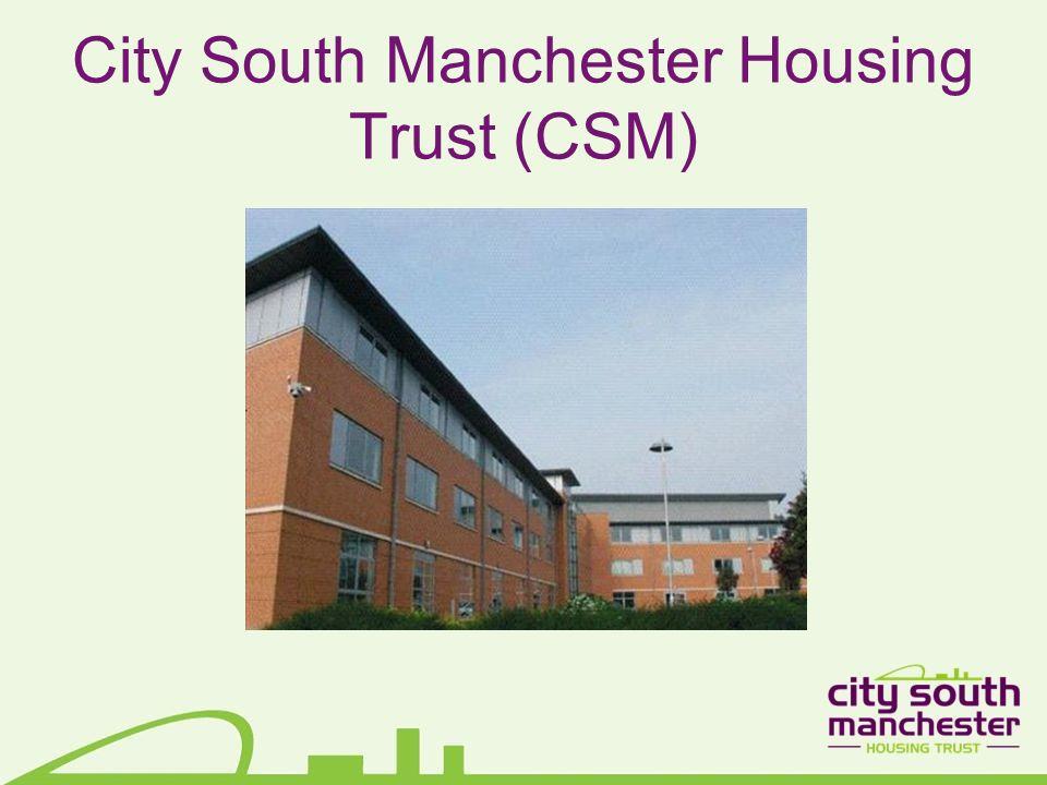 City South Manchester Housing Trust (CSM)