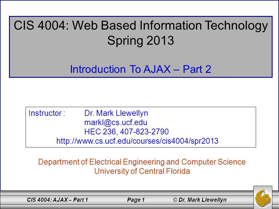 CIS 4004: AJAX – Part 1 Page 2 © Dr.