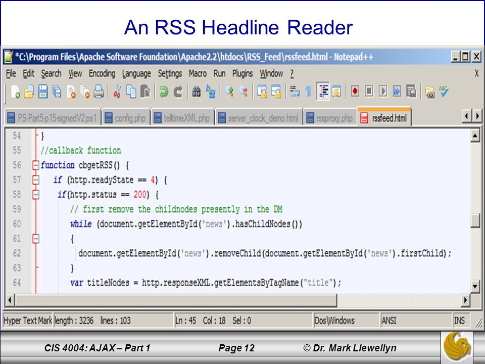 CIS 4004: AJAX – Part 1 Page 12 © Dr. Mark Llewellyn An RSS Headline Reader