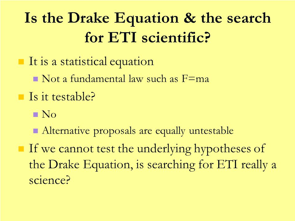 Is the Drake Equation & the search for ETI scientific.