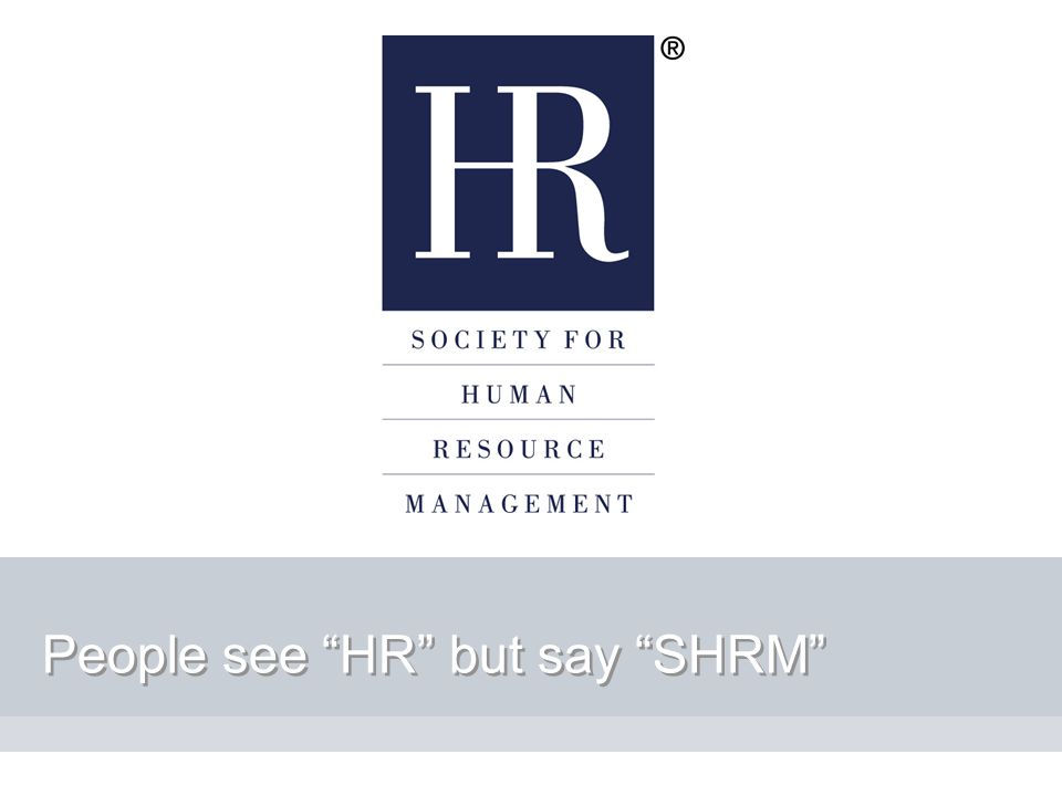 People see HR but say SHRM