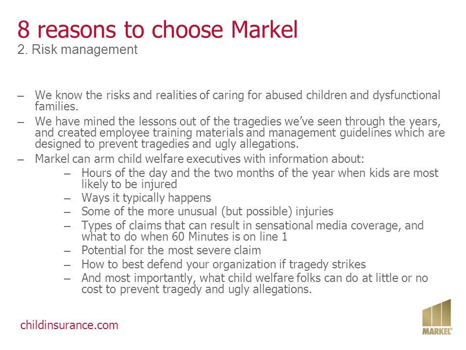 childinsurance.com 8 reasons to choose Markel 3.