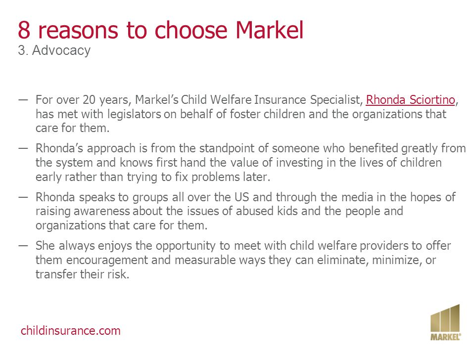 childinsurance.com 8 reasons to choose Markel 3.