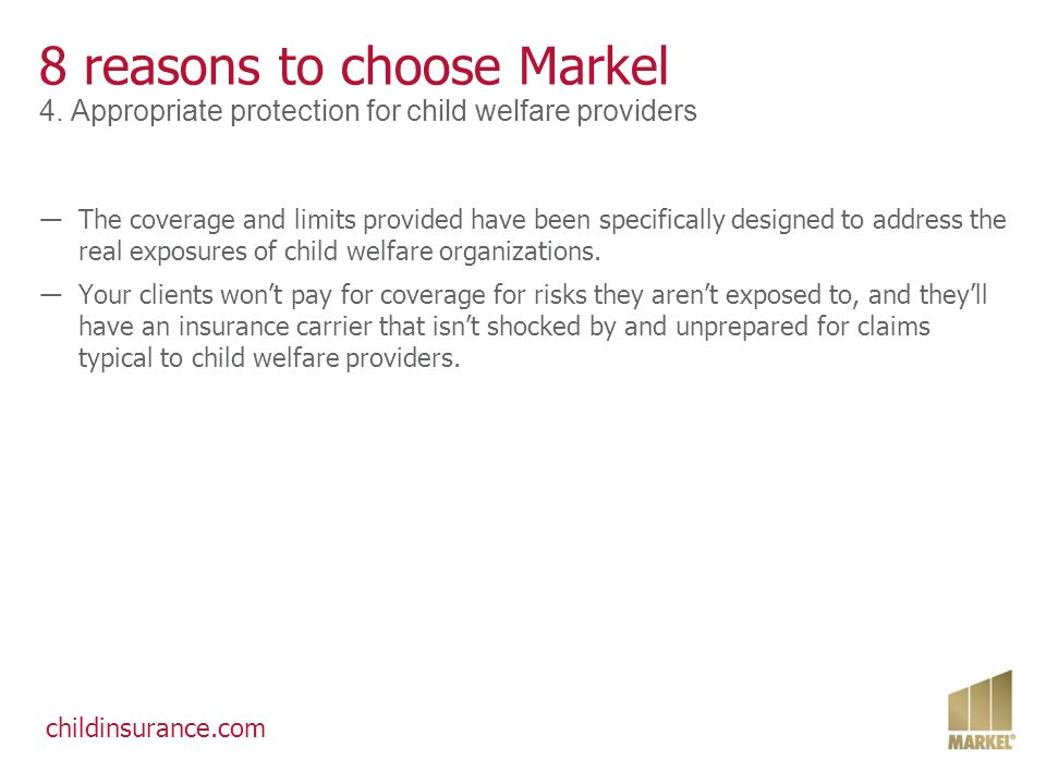 childinsurance.com 8 reasons to choose Markel 5.