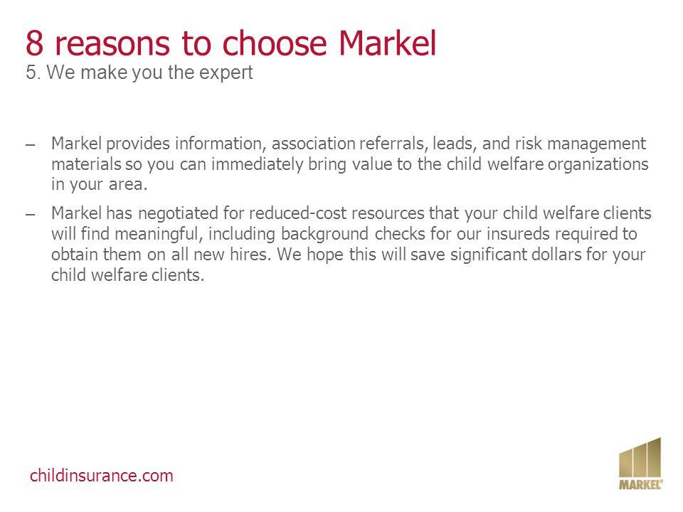 childinsurance.com 8 reasons to choose Markel 6.
