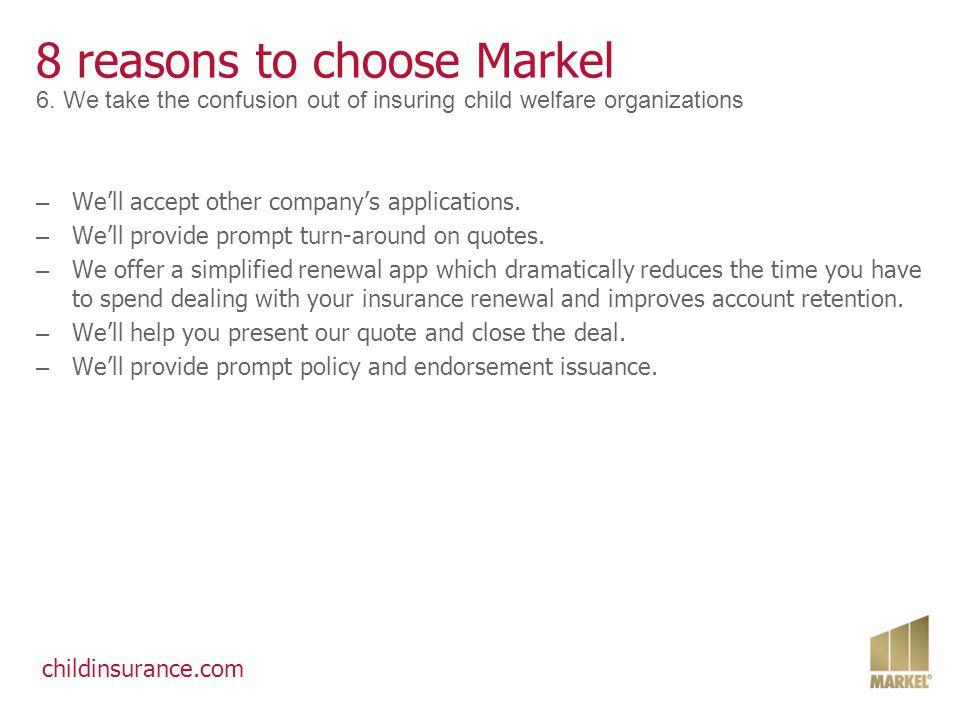 childinsurance.com 8 reasons to choose Markel 7.