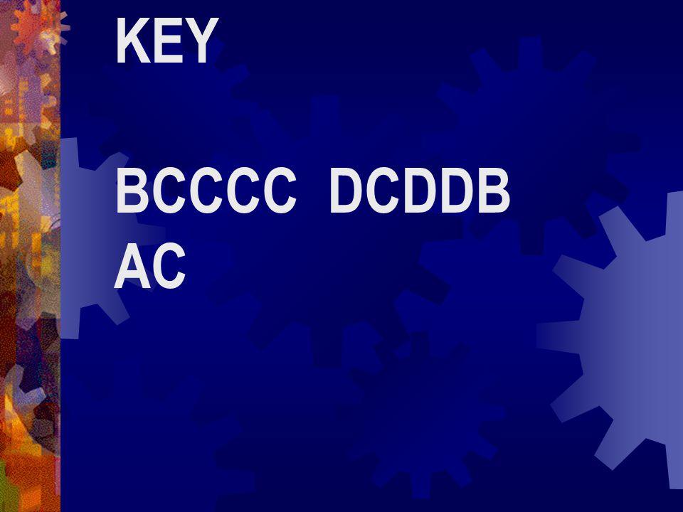 KEY BCCCC DCDDB AC