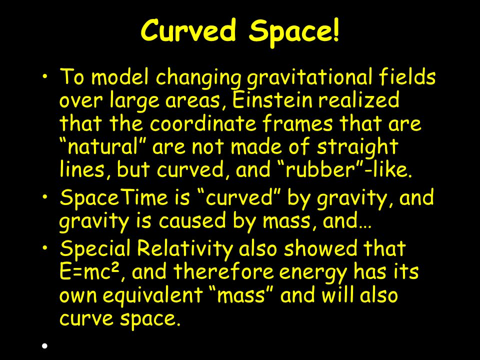 Curved Space.