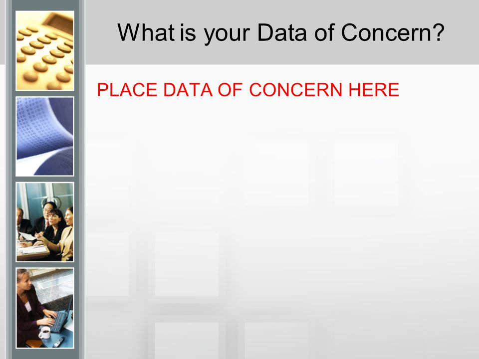 Do You Have Other Data of Concern.