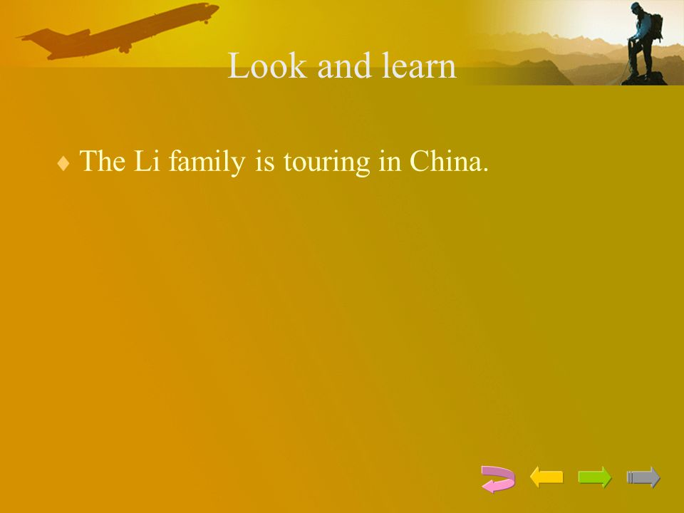 Look and learn  The Li family is touring in China.