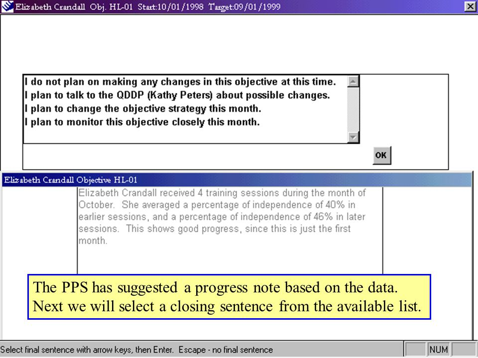 The PPS has suggested a progress note based on the data.