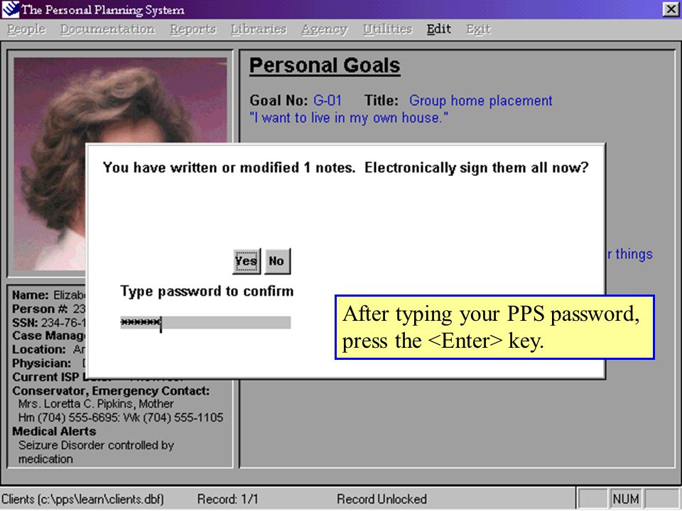 After typing your PPS password, press the key.