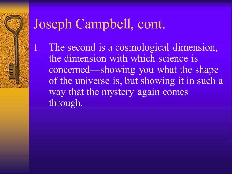 Joseph Campbell and Mythology In his seminal work, The Golden Bough, Campbell describes the four functions of MYTH: 1. The first is the mystical funct