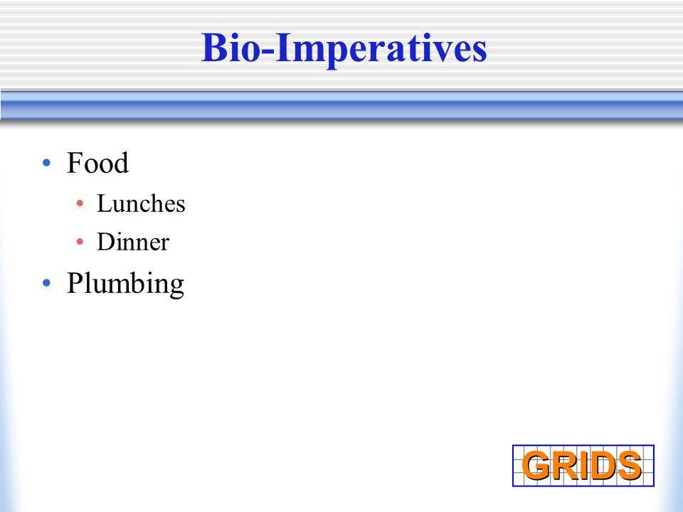 Bio-Imperatives Food Lunches Dinner Plumbing