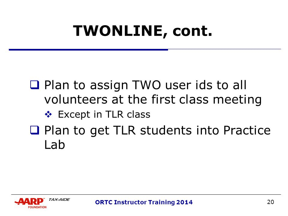 20 ORTC Instructor Training 2014 TWONLINE, cont.