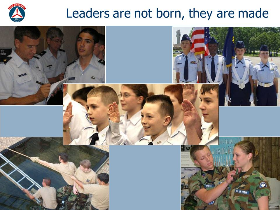 Leaders are not born, they are made