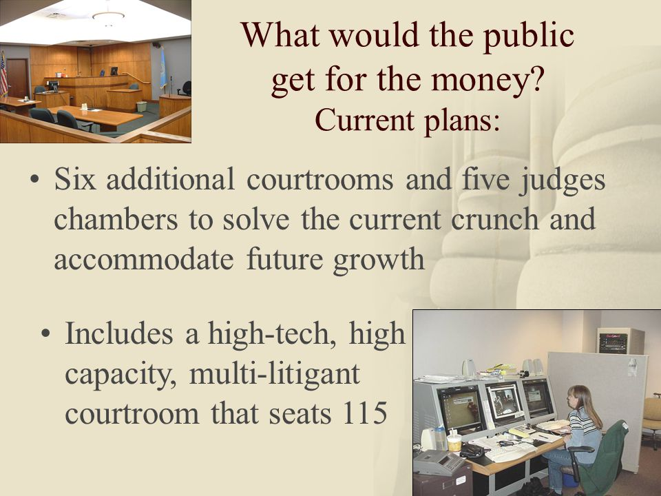 26 What would the public get for the money.