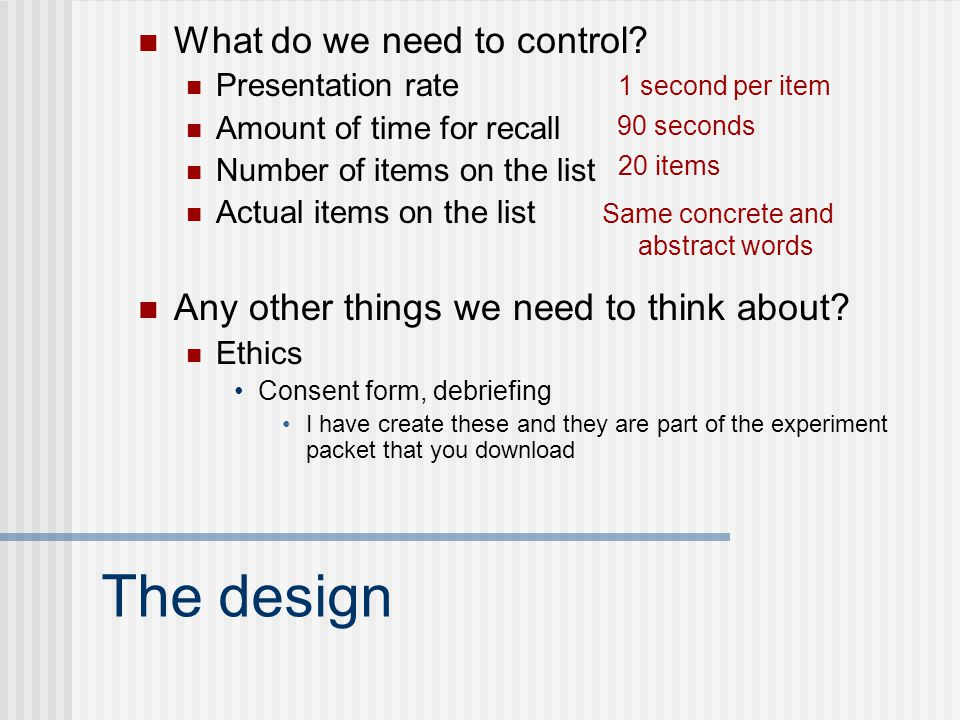 The design What do we need to control.
