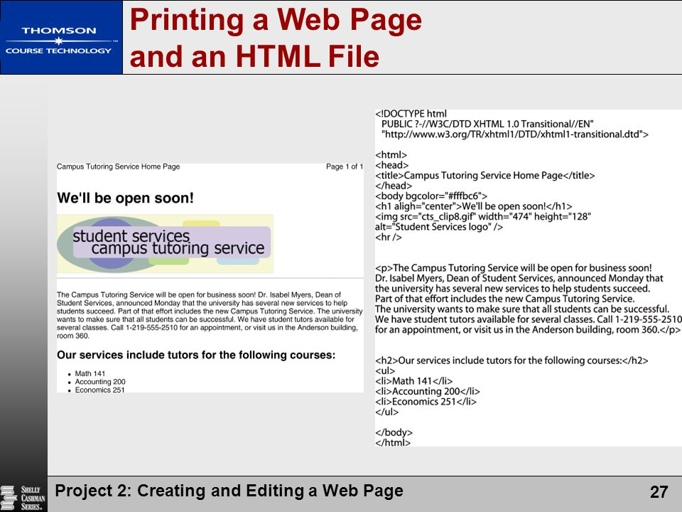 Project 2: Creating and Editing a Web Page 27 Printing a Web Page and an HTML File