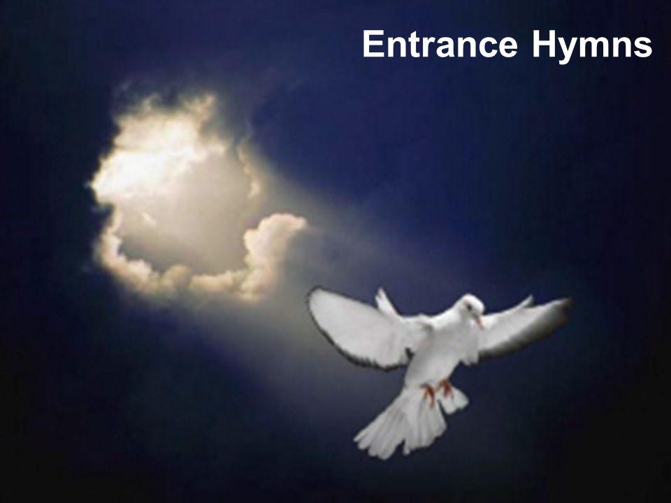 Entrance Hymns