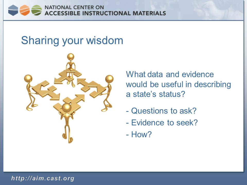 Sharing your wisdom What data and evidence would be useful in describing a state's status.