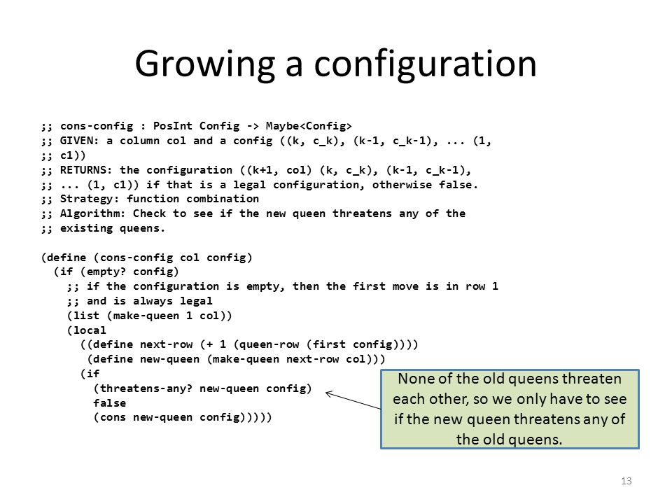 Growing a configuration ;; cons-config : PosInt Config -> Maybe ;; GIVEN: a column col and a config ((k, c_k), (k-1, c_k-1),...
