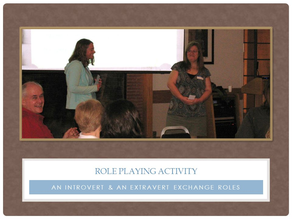AN INTROVERT & AN EXTRAVERT EXCHANGE ROLES ROLE PLAYING ACTIVITY