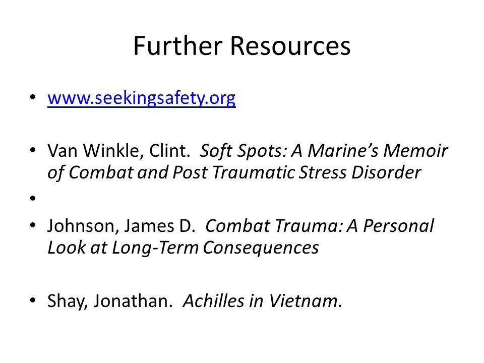 Further Resources www.seekingsafety.org Van Winkle, Clint.