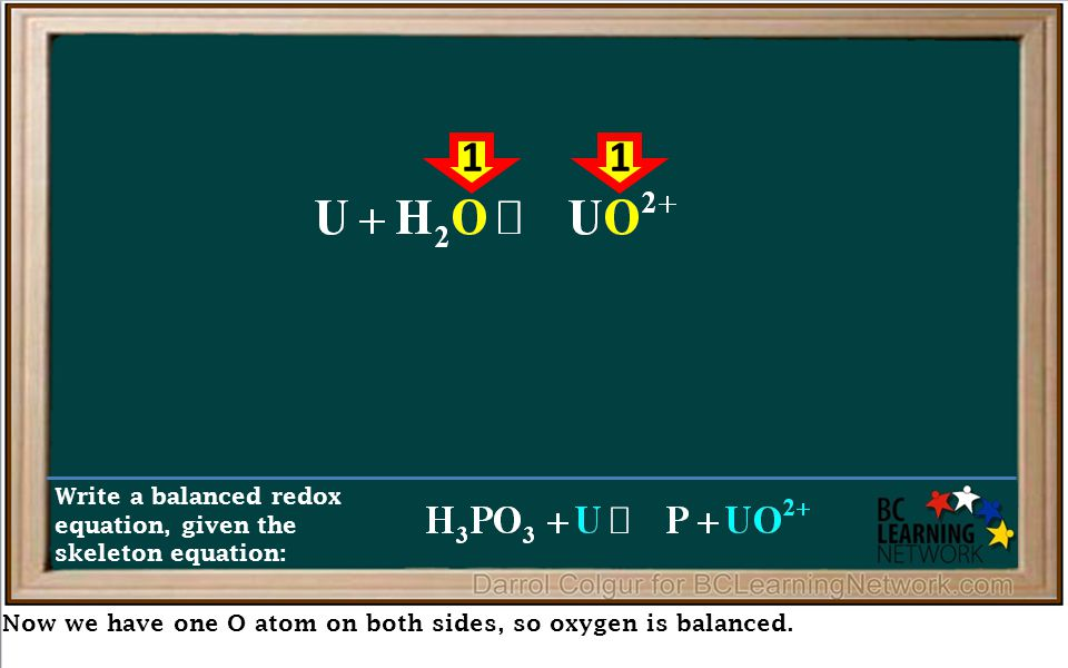 Now we have one O atom on both sides, so oxygen is balanced. Write a balanced redox equation, given the skeleton equation: 11