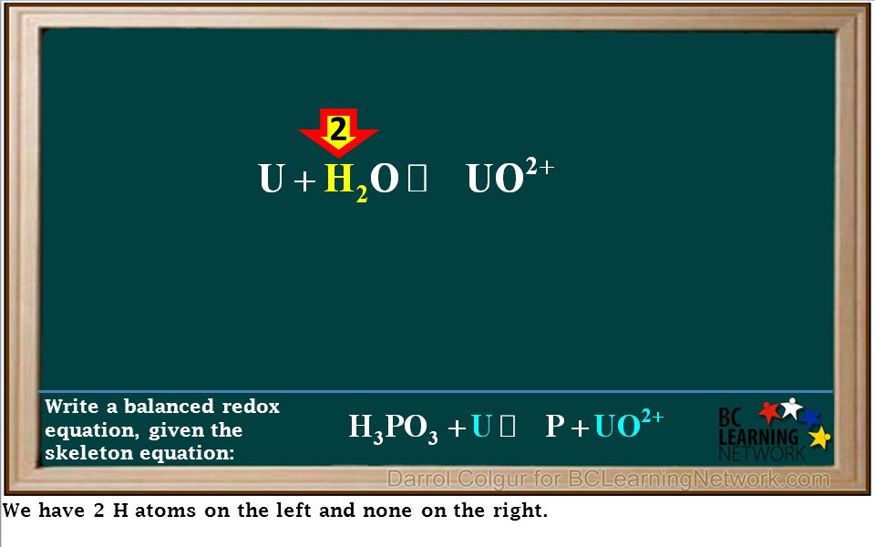 We have 2 H atoms on the left and none on the right. Write a balanced redox equation, given the skeleton equation: 2