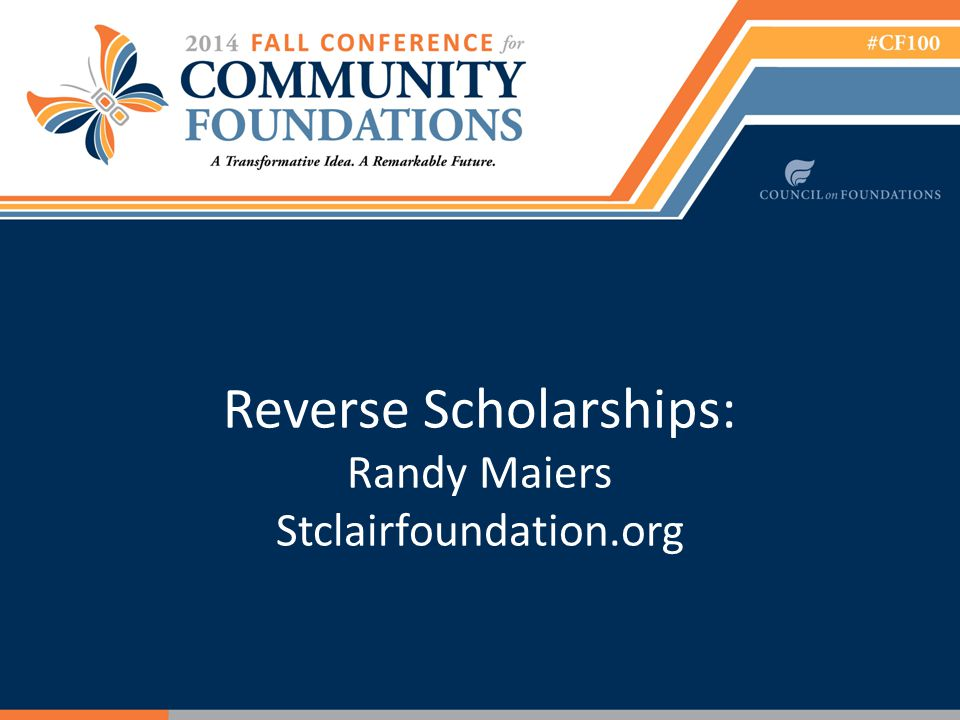Reverse Scholarships: Randy Maiers Stclairfoundation.org