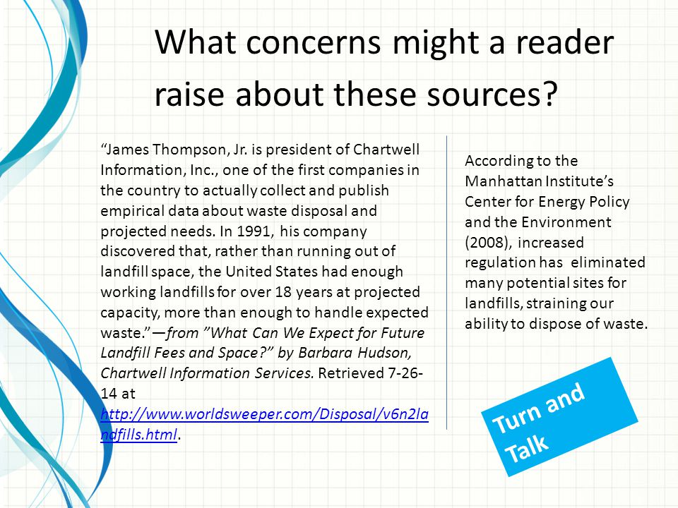 """What concerns might a reader raise about these sources? """"James Thompson, Jr. is president of Chartwell Information, Inc., one of the first companies i"""
