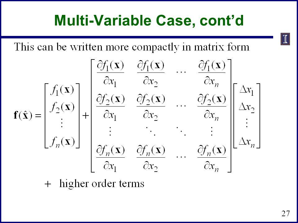 Multi-Variable Case, cont'd 27