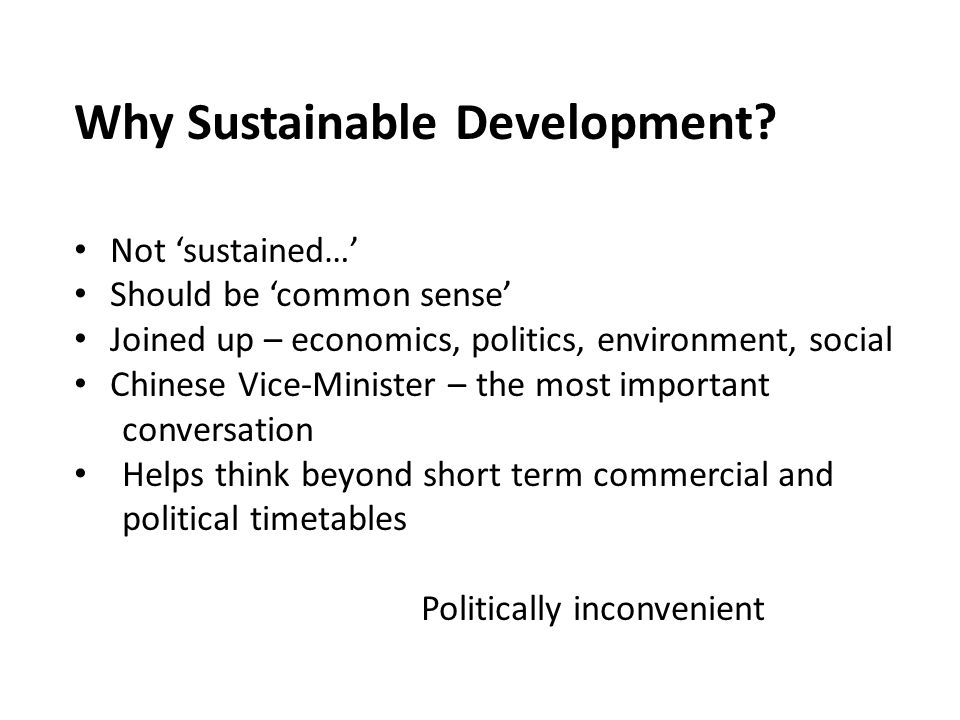 Why Sustainable Development.